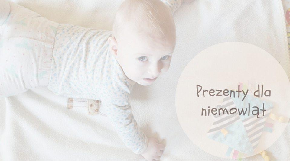 Jaki prezent dla niemowlaka?