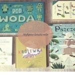 Najlepsze Książki Dziecięce w naszej biblioteczce