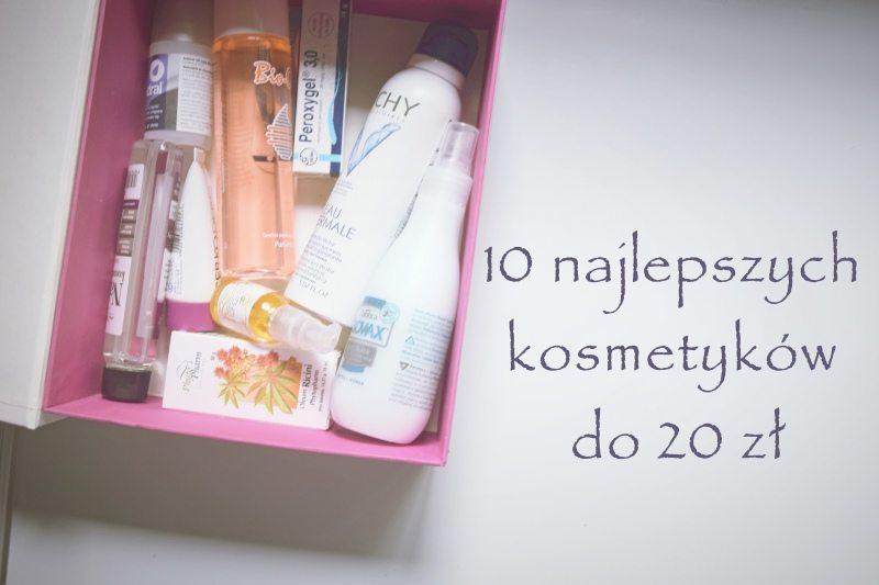 10 kosmetyków, które zrobią ci lepiej niż SPA, a kosztują mniej niż 20 zł